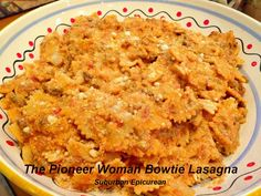 ... bowties suburban epicurean the pioneer woman bowtie lasagna lasagna