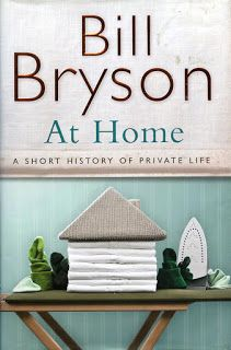 Review - Bill Bryson. At Home: a short history of private life