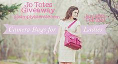 Fantastic Jo Totes giveaway this week...winner receives a camera bag of their choice!!!  Jan. 28th-Feb. 2nd  {simplykierste.com}