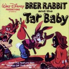 "Advertisement for the movie ""Song of the South"" Featuring Brer Rabbit and the Tar Baby Song Of The South, Favorite Cartoon Character, Little Golden Books, Disney Love, Walt Disney, Vintage Children's Books, My Childhood Memories, My Memory, The Good Old Days"