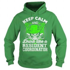 Resident Coordinator T Shirts, Hoodies Sweatshirts. Check price ==► http://store.customtshirts.xyz/go.php?u=https://www.sunfrog.com/LifeStyle/Resident-Coordinator-91019309-Green-Hoodie.html?41382