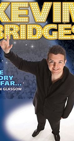 Kevin Bridges: The Story So Far - Live in Glasgow (Video 2010) - IMDb