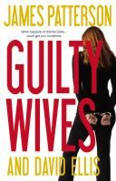 """New the week of 3-27-12: """"Guilty Wives"""" by James Patterson"""