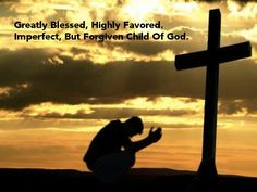 Imperfect but forgiven child of God