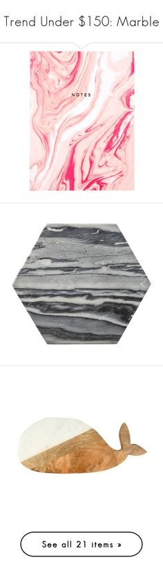 """""""Trend Under $150: Marble"""" by polyvore-editorial ❤ liked on Polyvore featuring marble, trendunder150, interior, interiors, interior design, home, home decor, interior decorating, Simple Life and Rove Concepts"""