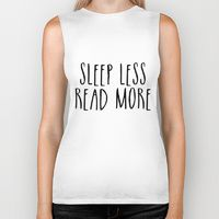 Biker Tank featuring Sleep less, read more by bookwormboutique