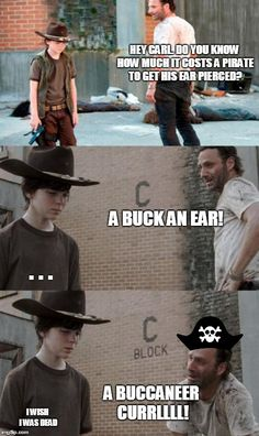 Pirates. Still makes me laugh