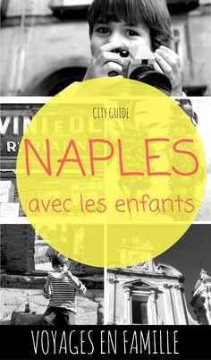 Coup de coeur pour Naples en famille ( et guide pratique) #voyageenfamille #naples #italie #vesuve #pompei