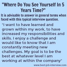 careergoals interviews yourself answer where years time how you see to do in 5 How to answer Where do you see yourself in 5 years timeHow to answer Where do you see yourself in 5 years time Typical Interview Questions, Job Interview Preparation, Interview Questions And Answers, Job Interview Tips, Job Interviews, Management Interview Questions, Interview Dress, Job Resume, Resume Tips