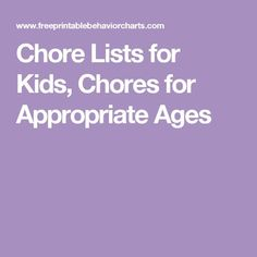 Chore Lists for Kids, Chores for Appropriate Ages