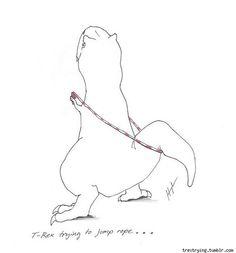 T-Rex hates Double Unders...
