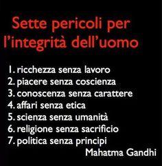 Sette pericoli per l'integrità dell'uomo - #Gandhi #quotes