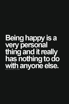 Quotes about Happiness : 89 Great Inspirational Quotes Motivational Words To Keep You Inspired 82