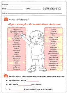 Escolha alguns substantivos abstratos acima e complete as frases