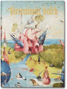 Hieronymus Bosch. The Complete Works.