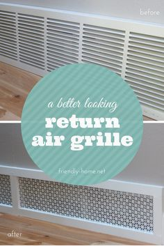 Return air grille before and after. Great tutorial from The Friendly Home | friendly-home.net