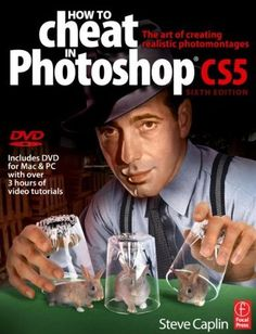 How to Cheat in Photoshop CS5: The art of creating realistic photomontages by Steve Caplin. $27.26. Author: Steve Caplin. Edition - 1. Publisher: Focal Press; 1 edition (June 29, 2010). Publication: June 29, 2010