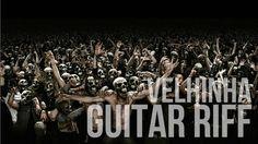 Velhinha - Guitar Riff