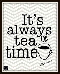 Lewis Carroll It's always tea time Mad Hatter by paperlovespen, $15.00