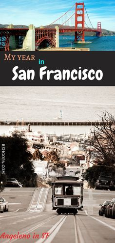 My year in San Francisco - behgopa California Getaways, I Decided, New Adventures, Story Time, Road Trips, San Francisco, To Go, About Me Blog, Live