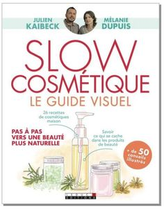 Slow Cosmétique, le nouveau livre, la Market Place ....