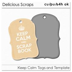 Delicious Scraps: Free CU Keep Calm Tags and Template