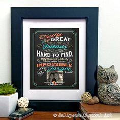 Great friends are hard to find, difficult to leave, and impossible to forget - Friendship Quote Photo Personalized Printable Friend Gift Wall Art Sign by Jalipeno on Etsy. The perfect gift for a best friend, coworker, boss as a farewell / goodbye gift / moving gift / graduation gift / retirement gift! Check the shop for more printable friendship quotes!