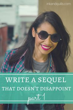 Writing a series is a challenge. Writing a darn good series? That's even more challenging. Learn how to write a sequel or series that leaves readers satisfied.