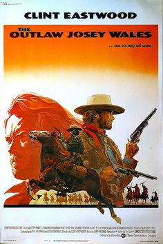 The Outlaw Josey Wales - Clint Eastwood - (1976, USA)