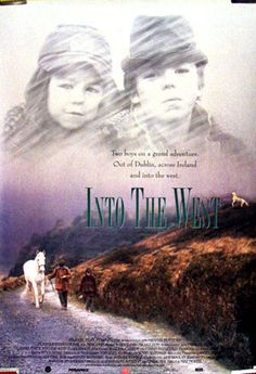 Into the West is a 1992 Irish fantasy film about Irish Travellers, directed by Mike Newell and written by Jim Sheridan. The film has received several awards for Best Film, Best European Film, and Outstanding Family Foreign Film.