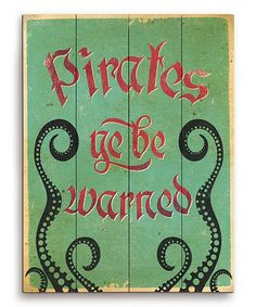 Another great find on #zulily! Green Distressed 'Ye Be Warned' Wall Art #zulilyfinds