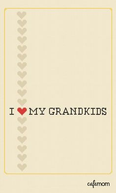 I love my grandkids!