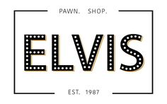 When you walk into Elvis Pawn Shop, you'll be pleasantly surprised by how comfortable and familiar it seems: