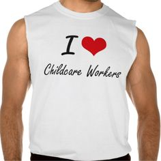 I love Childcare Workers Sleeveless Shirts Tank Tops