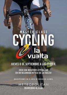 El próximo jueves, 8 de septiembre a las 21:00h., realizaremos una Master Class de #Cycling especial Vuelta a España en Metropolitan #Murcia.  ¡Ven con nosotros a pedalear en un recorrido mítico de la Vuelta!  Inscripciones en el área de socios de la web.