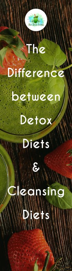 Difference Between Detox Diets And Cleansing Diets | The Diet Freaks