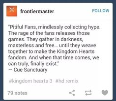 Oh my word I'm laughing so hard. That quote has been twisted so perfectly to capture the KH fandom