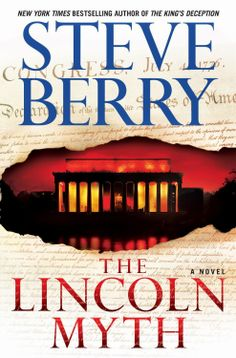 Bea's Book Nook: EXCERPT from The Lincoln Myth by Steve Berry