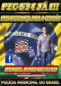 COMPARTILHE !!   MAIS SEGURANÇA AO CIDADÃO !!  www.policiamunicipaldobrasil.com