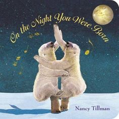 On the Night You Were Born PDF By:Nancy Tillman Published on by Feiwel & Friends On the night you were born, the moon smiled with. Good Books, My Books, Nancy Tillman, Love Will Find You, Joyous Celebration, Margaret Wise Brown, Bookshelves Kids, Good Night Moon, Babies First Year