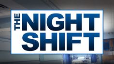 The Night Shift - NBC It's not ER, but it's just as intense and really good show. I hope it stays around. Seems that all the shows I really like get taken off the air! Hey Nielsen Ratings give me a box, I'll show you good TV