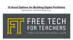 Free Technology for Teachers: 10 Good Tools for Creating Digital Portfolios - A PDF Handout