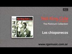 Chiapanecas - Nat King Cole