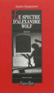 Lalibrairie.com - Le spectre dAlexandre Wolf. Gaïto Ivanovitch Gazdanov. V. Hamy. 9782878585810
