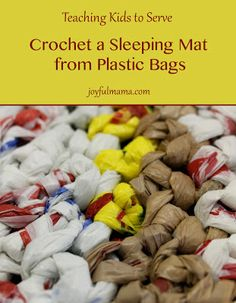 Joyful Mama: Crochet Sleeping Mats for the #Homeless {teaching kids to serve} #servingothers