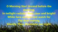 O Morning Star NS 619 - YouTube Spiritual Music, Morning Star, Dear Lord, Yearning, News Songs, Twilight, Lyrics, Spirituality, Stars