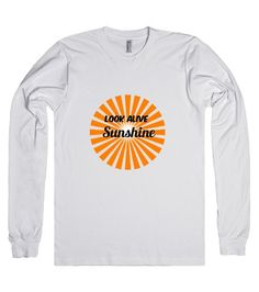 Look Alive Sunshine