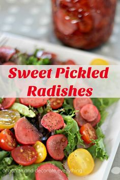 Sweet Pickled Radishes make a sweet, spicy, crunchy addition to your ...