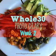 Whole30 Meals Photo Diary: Week 2