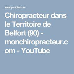 Chiropracteur dans le Territoire de Belfort (90)  - monchiropracteur.com - YouTube